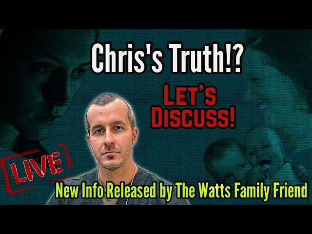 Chris Watts Truth!? New Info Released by Watts Family Friend | Let\'s Discuss!