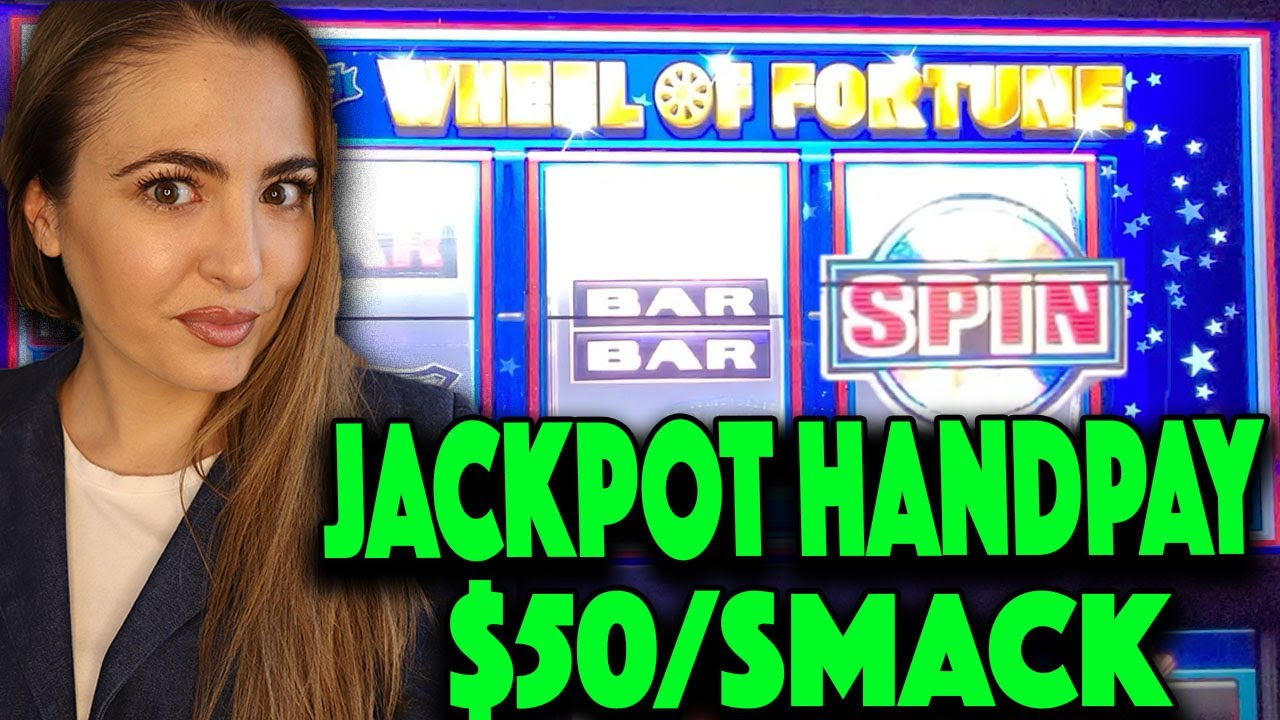 Wheel Of Fortune HANDPAY JACKPOT at $50/Smack!