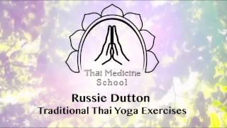 Traditional Thai Yoga - Reusi Dat Ton DVD Intro