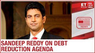 Current debt-equity ratio | Sandeep Reddy to ET Now