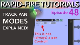 Pan Modes in Reaper (Rapid-fire Tutorials Ep48)