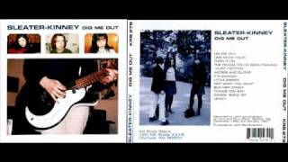 Sleater Kinney - One More Hour