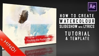 How To Create   Watercolour   Slideshow   With Lyrics   After Effects   Music Video