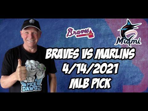 Atlanta Braves vs Miami Marlins 4/14/21 MLB Pick and Prediction MLB Tips Betting Pick