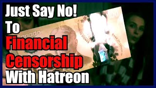Hatreon vs Patreon - The Free Market Solution To Financial Censorship
