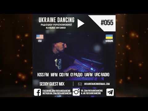 Ukraine Dancing - Podcast #055 (Sedoy Guest Mix) [KISS FM 14.12.2018]
