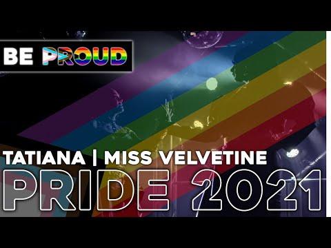 @Tatiana + @Miss Velvetine = BE PROUD || PRIDE 2021 🏳️🌈