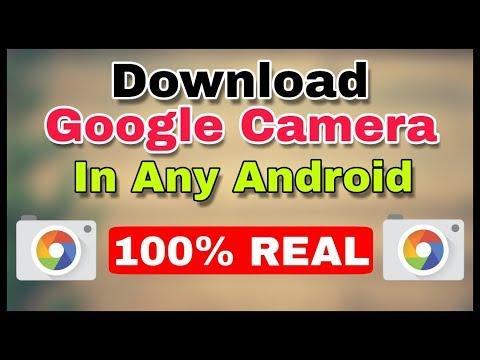 Google Camera Apk Download   Google Camera App Download For Android   Play Store   Hindi