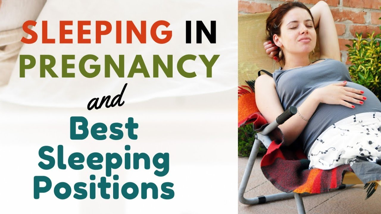 The Right Way to Sleep in Pregnancy - Best Sleeping Positions for Pregnant Women - Pregnancy Tips