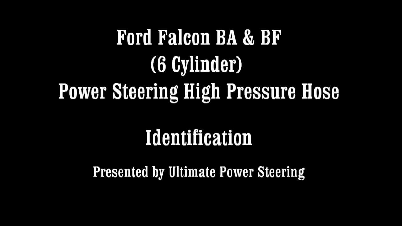 ba falcon premium sound wiring diagram 2004 nissan frontier radio ford bf power steering high pressure hose identification video youtube