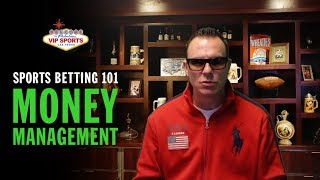 Sports Betting 101 with Steve Stevens - Money Management
