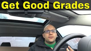 How To Get Good Grades In High School