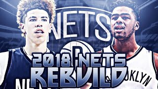 LAMELO BALL AND D'ANGELO RUSSELL!! 2018 NETS REBUILD! NBA 2K17