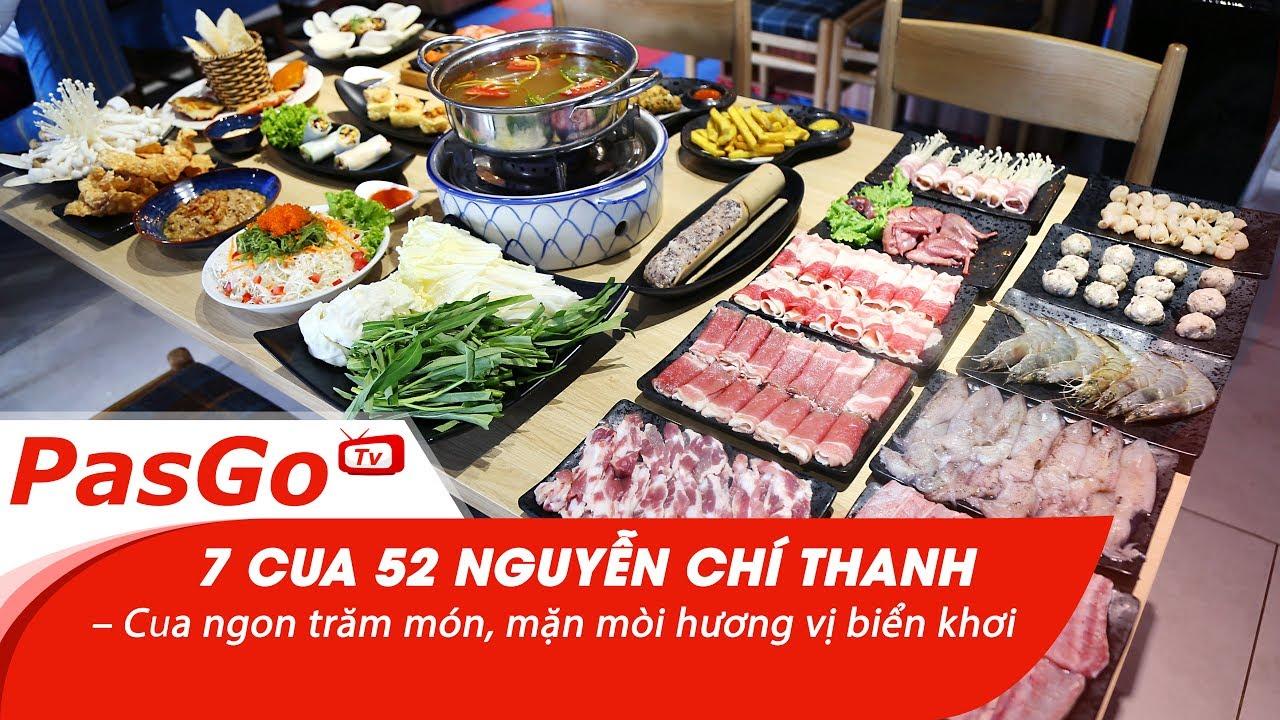 7 Cua 52 Nguyễn Chí Thanh – Cua ngon trăm món, mặn mòi hương vị biển khơi