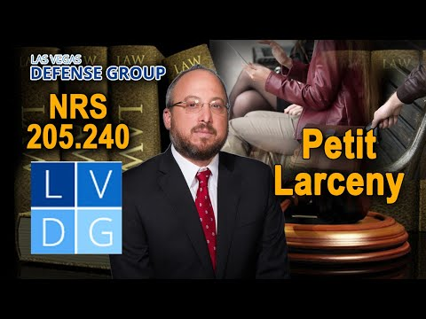 "What is the crime of ""Petty Larceny"" (Petit Larceny) in Nevada? Penalties"