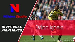 ODION IGHALO goals, skills, assists,... Watford 2016 | NShine Studio Product