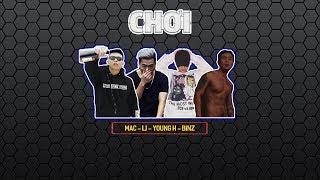 CHƠI - LJ x Binz x MAC x YoungH | 2014 | Video Lyrics