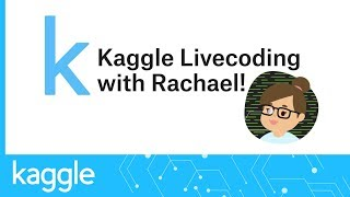 Kaggle Live Coding: Intro to Machine Learning with R | Kaggle
