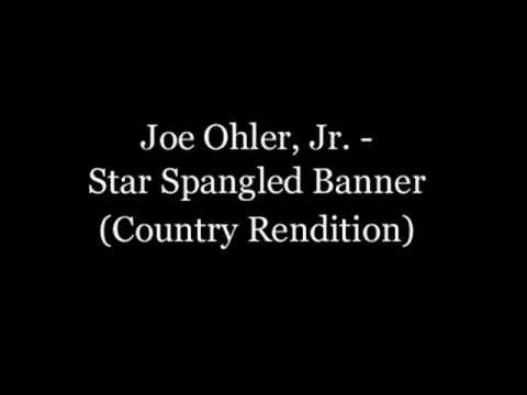 Joe Ohler, Jr. - Star Spangled Banner (Country Ren...