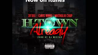 H Town Already feat 3R