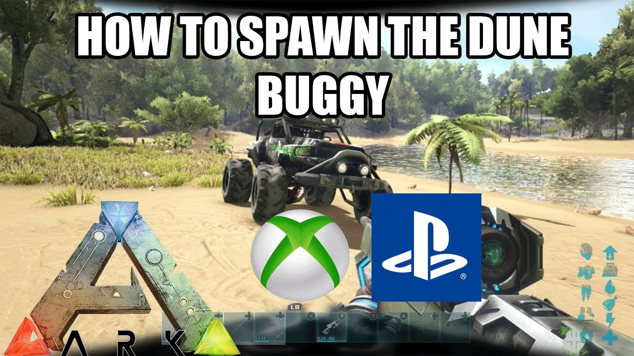 Ark how to spawn in the dune buggy on console xboxps4 ark ark how to spawn in the dune buggy on console xboxps4 ark survival evolved malvernweather Gallery