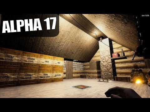ALPHA 17 | TWO BASE BUILDS | 7 Days to Die Alpha 17 Gameplay | S17E25