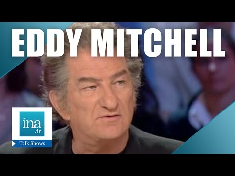 """Eddy Mitchell """"je m'emmerde à Los Angeles"""" 