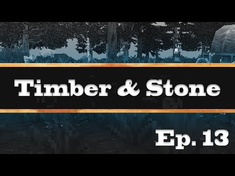 Let's Play Timber & Stone [13] (Villagers!)