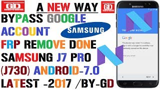 LATEST- Bypass Google Account / Frp Remove On Samsung J7 Pro (J730) All Version