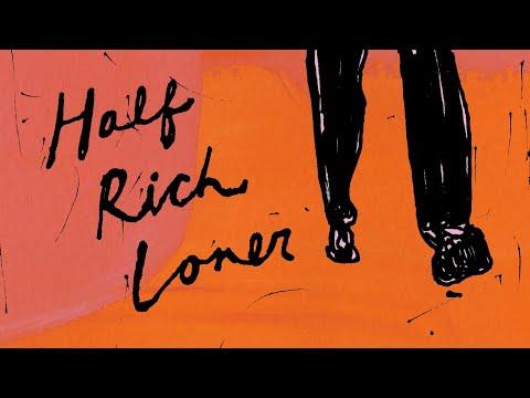 Half Rich Loner