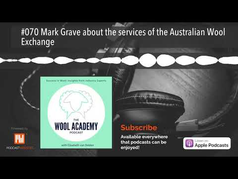 #070 Mark Grave about the services of the Australian Wool Exchange
