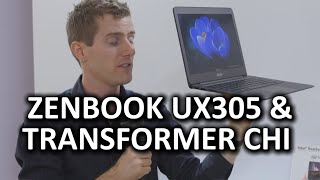 ASUS Super Laptops & Tablets Zenbook UX305 & Transformer Book Chi Series - CES 2015