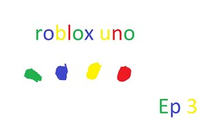 roblox uno ep 3 lets play xlb reactions