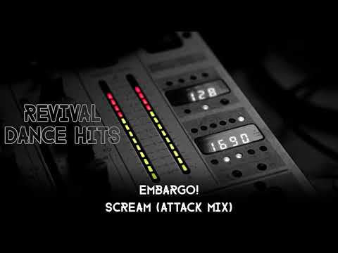 Embargo! - Scream (Attack Mix) [HQ]