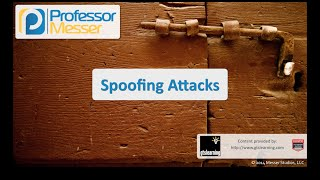 Spoofing - CompTIA Security+ SY0-401: 3.2