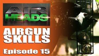 Airheads - Airgun Skills