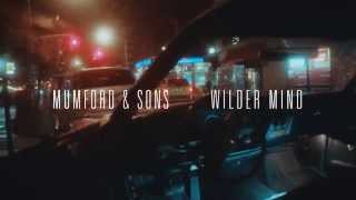 Mumford & Sons - Wilder Mind (official Trailer)