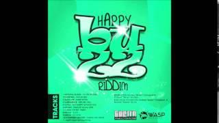 Happy Buzz Riddim Mix (Aug- 2014) Ghettolynxx/Wasp Records