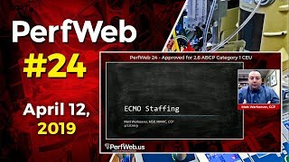 PerfWeb 24 ECMO Staffing Model - Perfusionist, Nurse, Respiratory Specialist