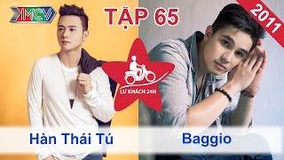 Hàn Thái Tú vs. Baggio | LỮ KHÁCH 24H | Tập 65 | 120611