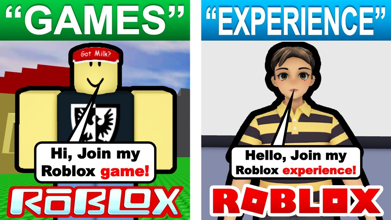 "Roblox ""games"" are not called ""games"" anymore? (ROBLOX EXPERIENCES)"