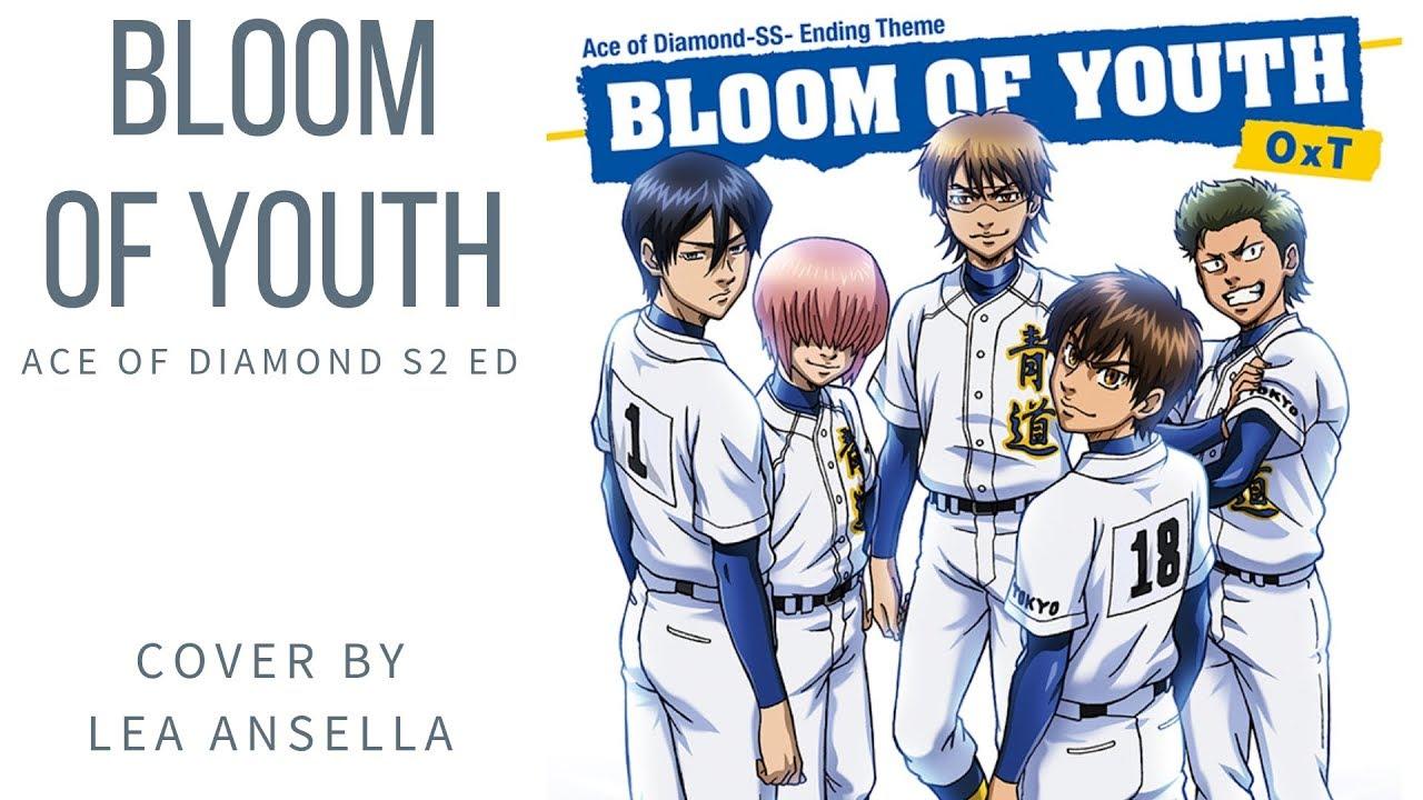 Lea Ansella ft. 7人〕 BLOOM OF YOUTH - Diamond no Ace S2 ED 3 ...