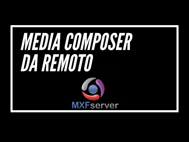 VideoPostproductions tips - Remote Editing - MXF server