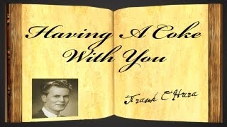 Having A Coke With You by Frank O'Hara - Poetry Reading