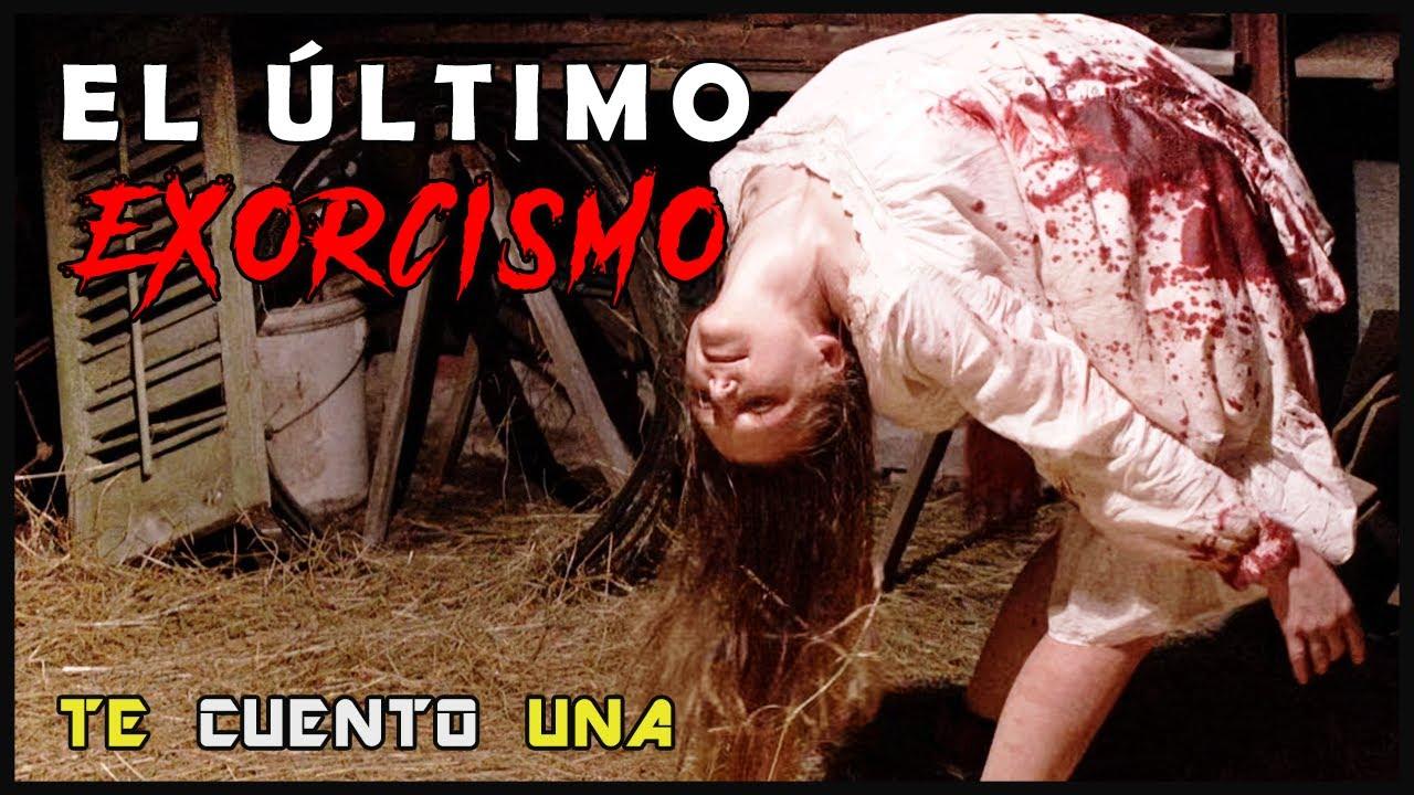 EL Último Exorcismo | EN 9 MINUTOS