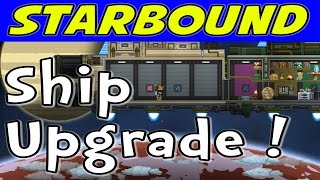 Starbound - Ship Upgrade to Sparrow Class! (1080p/60)