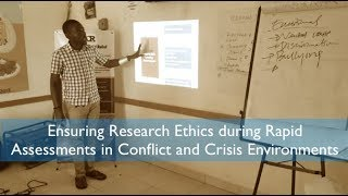 How To Be An Ethical Researcher In Crisis And Conflict Contexts