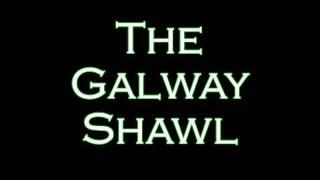 The Galway Shawl - Johnny McEvoy