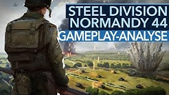 STEEL DIVISION: NORMANDY 44 - Neues RTS-Game, aber was ist so besonders?