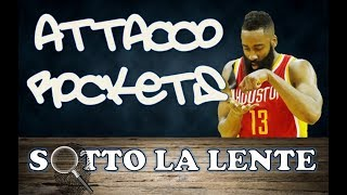 Sotto la lente - L'attacco degli Houston Rockets